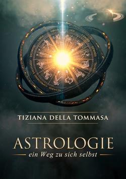 Astrologie von Della Tommasa,  Tiziana