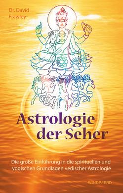Astrologie der Seher von Frawley,  David
