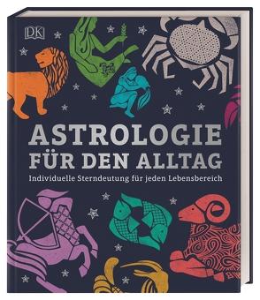 Astrologie für den Alltag von Taylor,  Carole