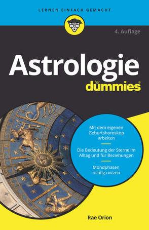 Astrologie für Dummies von Orion,  Rae