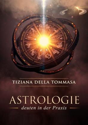 Astrologie II von Della Tommasa,  Tiziana