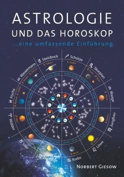 Astrologie und das Horoskop von Giesow,  Norbert