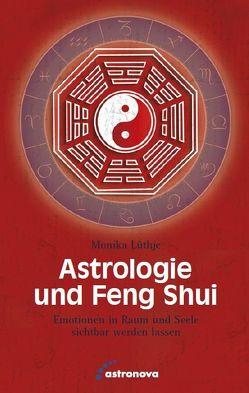 Astrologie und Feng Shui von Lüthje,  Monika