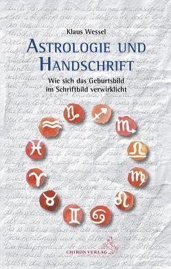 Astrologie und Handschrift von Wessel,  Klaus