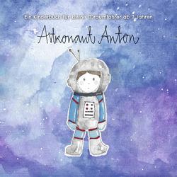 ASTRONAUT ANTON von Hoffmann,  Anna, Quosdorf,  Stefan