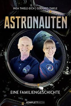 Astronauten von Thiele,  Gerhard, Thiele-Eich,  Insa