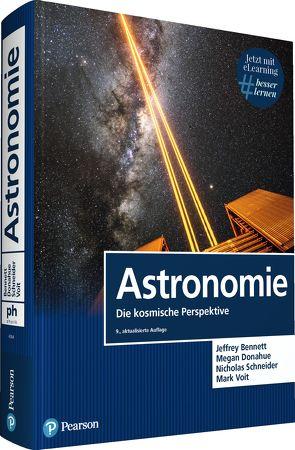 Astronomie von Bennett,  Jeffrey, Donahue,  Megan, Schneider,  Nicholas, Voit,  Mark