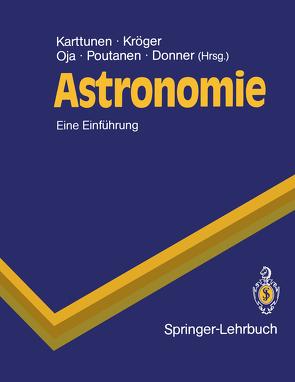 Astronomie von Donner,  Karl J., Karttunen,  Hannu, Kröger,  Pekka, Lehmann,  Holger H., Marx,  Siegfried A., Oja,  Heikki, Poutanen,  Markku