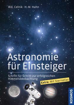 Astronomie für Einsteiger von Celnik,  Werner E., Hahn,  Hermann-Michael