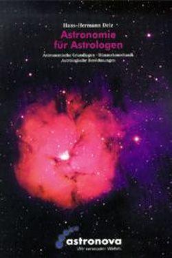 Astronomie für Astrologen von Delz,  Hans H