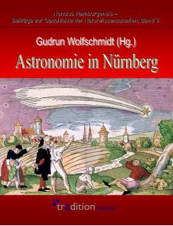 Astronomie in Nürnberg von Wolfschmidt,  Gudrun