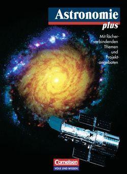 Astronomie plus / Schülerbuch von Backhaus,  Udo, Lindner,  Klaus