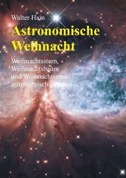 Astronomische Weihnacht von Hain,  Walter