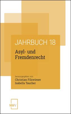 Asyl- und Fremdenrecht von Filzwieser,  Christian, Isabella,  Taucher
