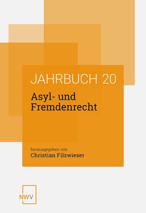 Asyl- und Fremdenrecht von Filzwieser,  Christian