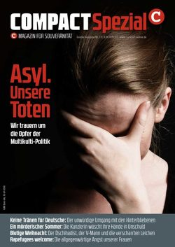 COMPACT-Spezial 13: Asyl – Unsere Toten von Elsässer,  Jürgen