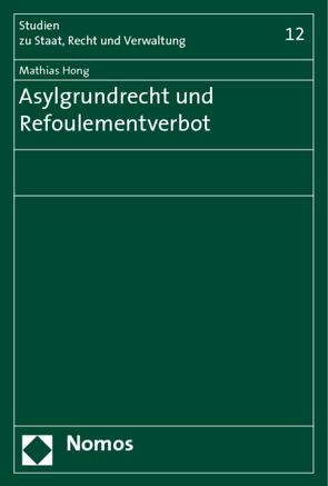 Asylgrundrecht und Refoulementverbot von Hong,  Mathias