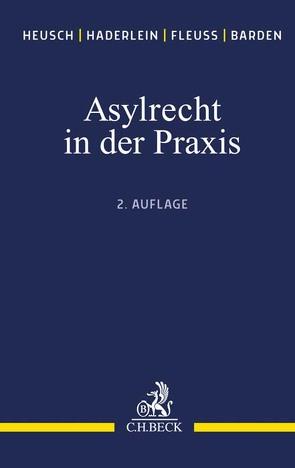 Asylrecht von Haderlein,  Nicola, Heusch,  Andreas, Schoenenbroicher,  Klaus