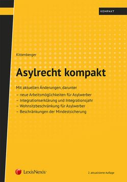 Asylrecht kompakt von Kittenberger,  Norbert
