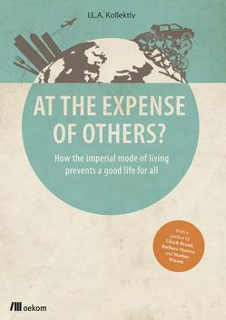At the Expense of Others? von Becker,  Maximilian, Eicker,  Jannis, Engelmann,  Hannah, Eradze,  Ia, Heuwieser,  Magdalena, Hoffmann,  Maja, Kopp,  Thomas