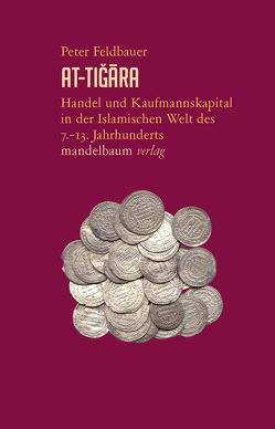 At-Tiğāra von Feldbauer,  Peter