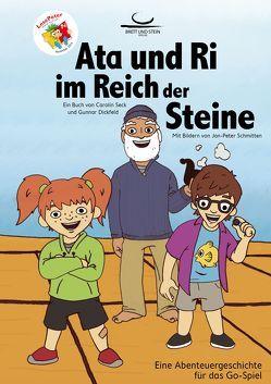 Ata und Ri im Reich der Steine von Dickfeld,  Gunnar, Schmitten,  Jan-Peter, Seck,  Carolin