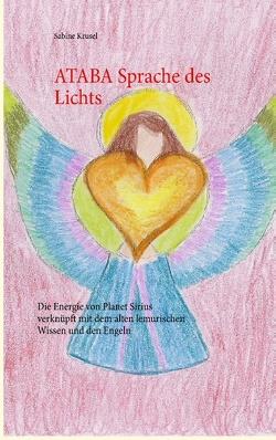 ATABA Sprache des Lichts von Krusel,  Sabine