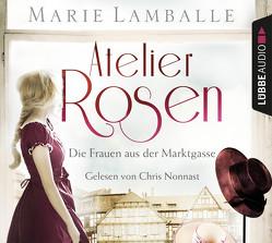 Atelier Rosen von Lamballe,  Marie, Nonnast,  Chris