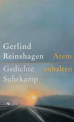 Atem anhalten von Reinshagen,  Gerlind