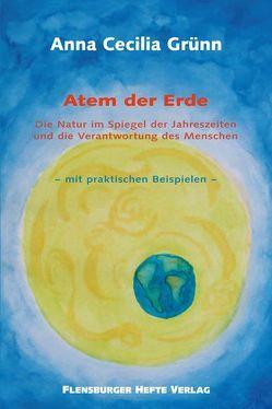 Atem der Erde von Grünn,  Amrei, Grünn,  Anna Cecilia