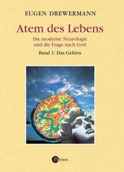 Atem des Lebens. Band 1: Das Gehirn von Drewermann,  Eugen