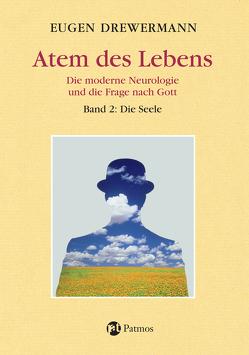 Atem des Lebens. Band 2: Die Seele von Drewermann,  Eugen