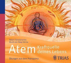 Atem – Kraftquelle deines Lebens von Saradananda,  Swami