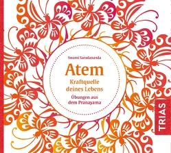 Atem – Kraftquelle deines Lebens von Kern,  Jo, Saradananda,  Swami