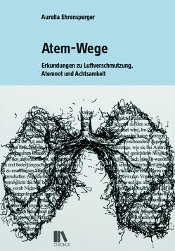 Atem-Wege von Ehrensperger,  Aurelia
