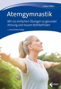 Atemgymnastik von Höfler,  Heike