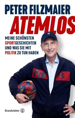 Atemlos von Filzmaier,  Univ. Prof. Dr. Peter