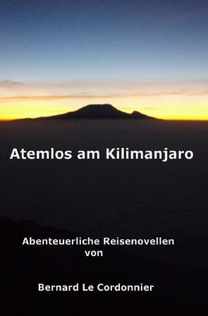 Atemlos am Kilimanjaro von Schuster,  Bernd