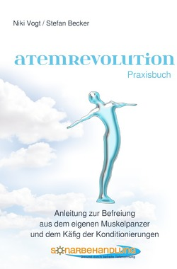 Atemrevolution von Becker,  Stefan, Vogt,  Niki
