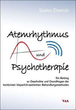 Atemrhythmus und Psychotherapie von Dietrich,  Stefan