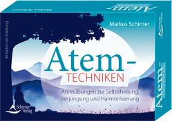 Atemtechniken- Atemübungen zur Selbstheilung, Verjüngung und Harmonisierung von Schirner,  Markus