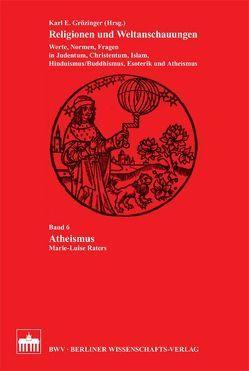 Atheismus von Grözinger,  Karl. E., Lange,  Christian, Raters,  Marie-Luise