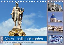 Athen – antik und modern (Tischkalender 2021 DIN A5 quer) von Thauwald,  Pia