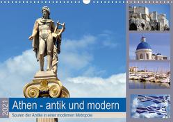 Athen – antik und modern (Wandkalender 2021 DIN A3 quer) von Thauwald,  Pia