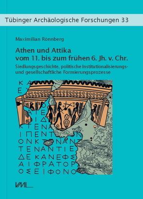Athen und Attika vom 11. bis zum frühen 6. Jh. v.Chr. von Rönnberg,  Maximilian