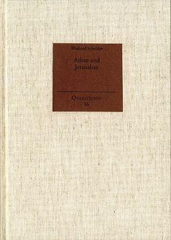 Athen und Jerusalem von Schröder,  Winfried