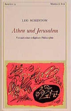 Athen und Jerusalem von Ruoff,  Hans, Schestow,  Leo
