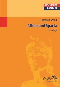 Athen und Sparta von Schulz,  Raimund