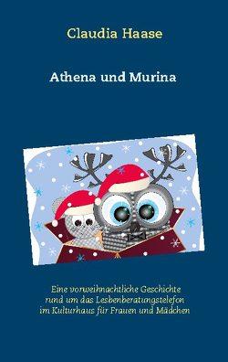 Athena und Murina von Haase,  Claudia