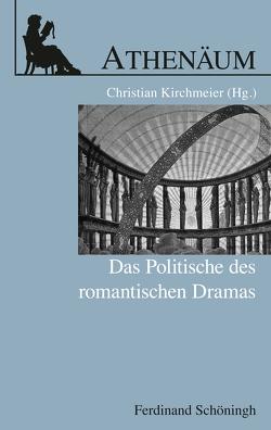 Athenäum Jahrbuch der Friedrich Schlegel-Gesellellschaft, Sonderheft von Kirchmeier,  Christian